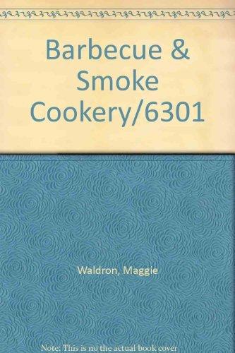 9780897211604: Barbecue & Smoke Cookery/6301