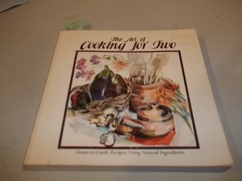 9780897212106: The Art of Cooking for Two