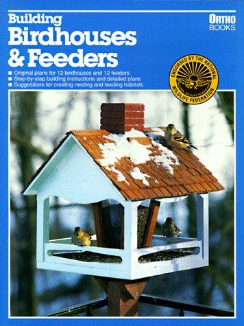 9780897212137: Building Birdhouses and Feeders