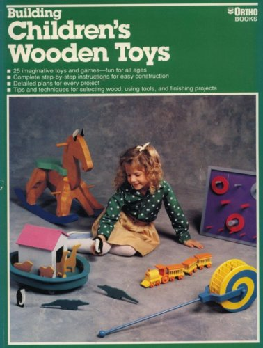 9780897212144: Building Children's Wooden Toys