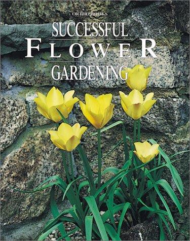 9780897212212: Successful Flower Gardening