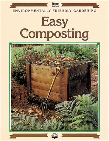 Easy Composting (Environmentally Friendly Gardening): Kourik, Robert, Ball, James