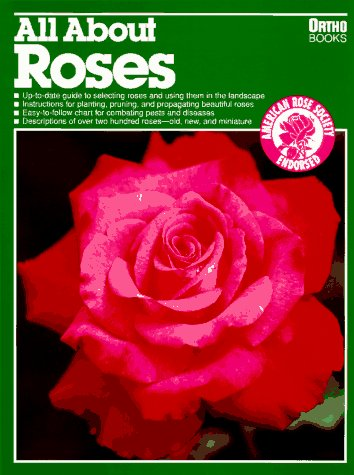 9780897212564: All About Roses