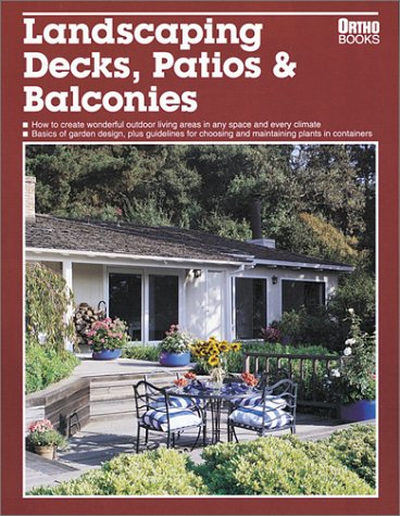 9780897212663: Landscaping Decks, Patios & Balconies