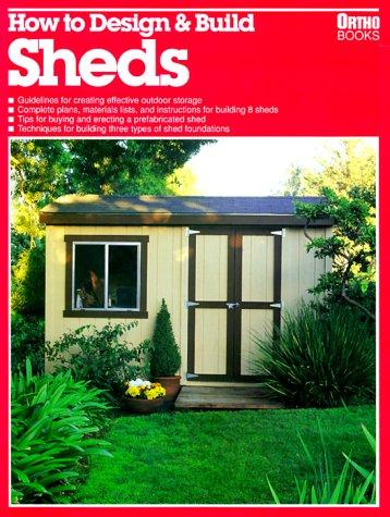 9780897212830: How to Design & Build Sheds