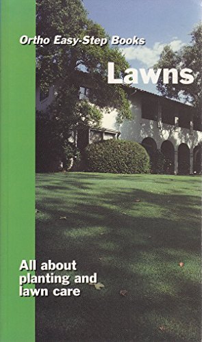 Ortho Easy-Step Books: Lawns: All About Planting And Lawn Care: Sterling/Ortho