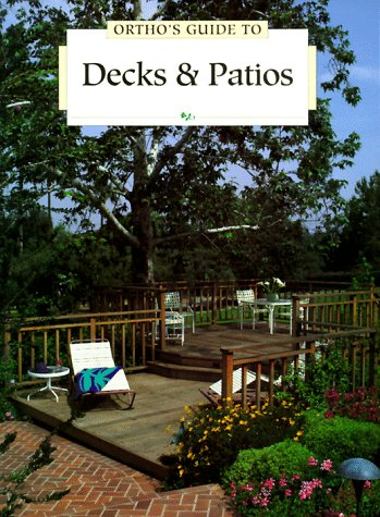9780897213127: Ortho's Guide to Decks & Patios