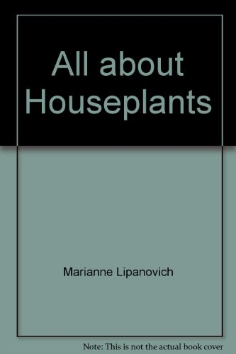 9780897213486: All about Houseplants