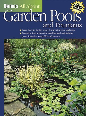 9780897214315: Garden Pools and Fountains (Ortho's All About)
