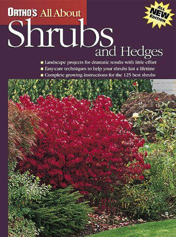 Ortho's All About Shrubs and Hedges (Ortho's All About Gardening) (9780897214322) by Ortho Books