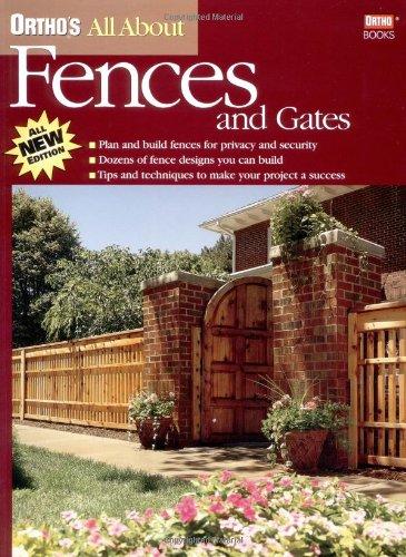 Ortho's All About Fences & Gates: Ortho