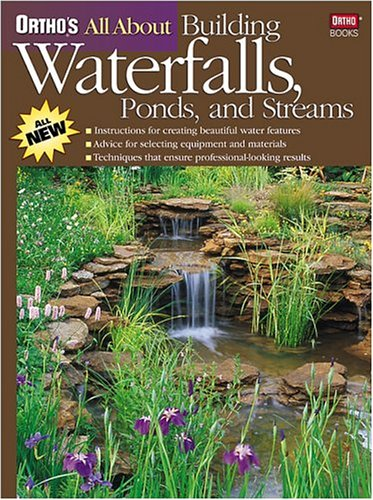 9780897214735: Ortho's All About Building Waterfalls, Ponds, and Streams