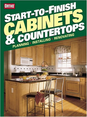 Start-to-Finish Cabinets & Countertops (Ortho's All about) (9780897214766) by Ortho Books