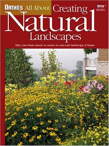 9780897214902: Ortho's All About Creating Natural Landscapes (Ortho's All About Gardening)