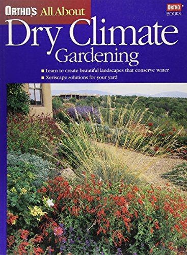 9780897214995: Ortho's All About Dry Climate Gardening