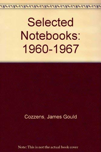 9780897230421: Selected Notebooks: 1960-1967