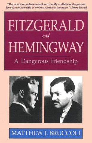 9780897230537: Fitzgerald and Hemingway: A Dangerous Friendship