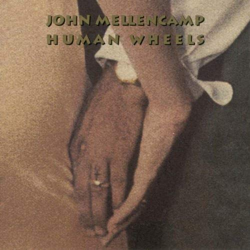 9780897241007: John Cougar Mellencamp -- Human Wheels