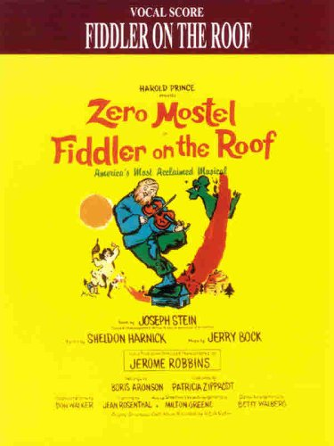 Fiddler on the Roof (Vocal Score): Bock, Jerry, Harnick, Sheldon