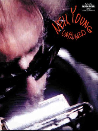 9780897241236: Neil Young: Unplugged (Authentic Guitar-Tab Edition)