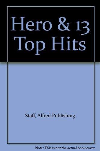 Hero & 13 Top Hits: Alfred Publishing