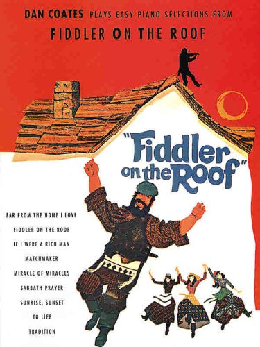 9780897241984: Dan Coates Plays Selections from Fiddler on the Roof: Piano Arrangements
