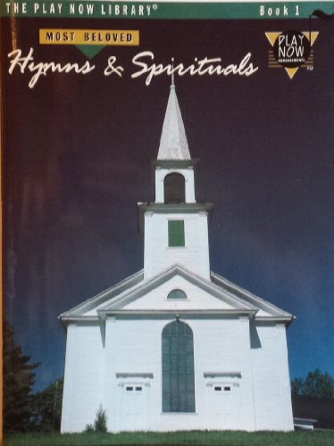 9780897242059: Play Now Library, Bk 1: Most Beloved Hymns & Spirituals