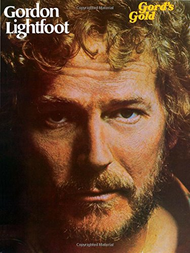9780897242394: Gordon Lightfoot -- Gord's Gold: Piano/Vocal/Chords