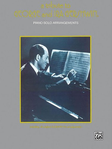 9780897242615: A Tribute to George and Ira Gershwin (Piano Solo Arrangements)