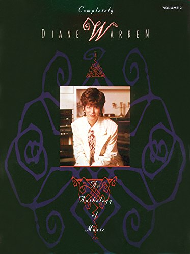 9780897243612: Completely Diane Warren - An Anthology of Music, Vol. 2
