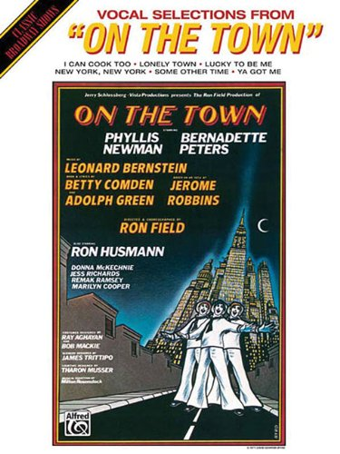 9780897243971: Vocal Selections From : On the Town (Classic Broadway Shows)