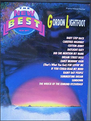 9780897244305: The New Best of Gordon Lightfoot: Piano/Vocal/Guitar (The New Best of... series)