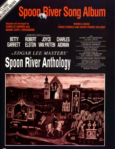 9780897244602: Spoon River/Classic Broadway Shows: Piano/Vocal Mixed Folio