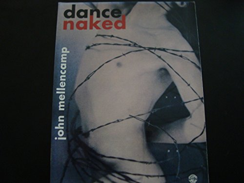 John Mellencamp -- Dance Naked: Piano/Vocal/Chords