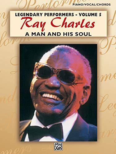 9780897245180: A Ray Charles -- A Man and His Soul: Piano/Vocal/Chords (Legendary Performers Series)