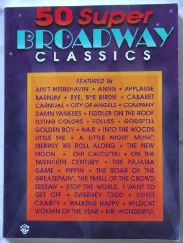 9780897245357: 50 Super Broadway Classics: Piano/Vocal/Chords