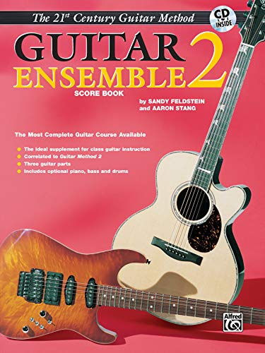 9780897245470: 21st Century Guitar Ensemble 2: The Most Complete Guitar Course Available (Score), Book & CD: Score Book 2 (Belwin's 21st Century Guitar Library)