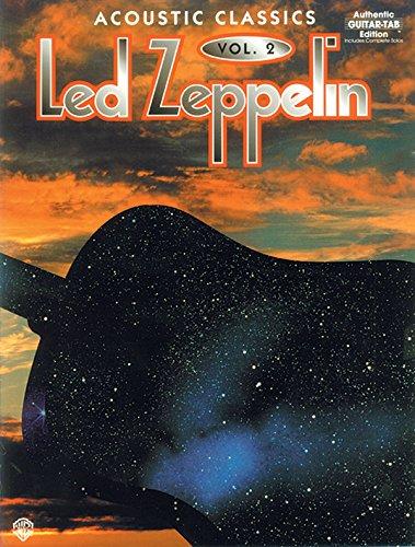 9780897245883: Led Zeppelin: v. 2: Acoustic Classics - Authentic Guitar Tab Edition (Led Zeppelin Acoustic Class)