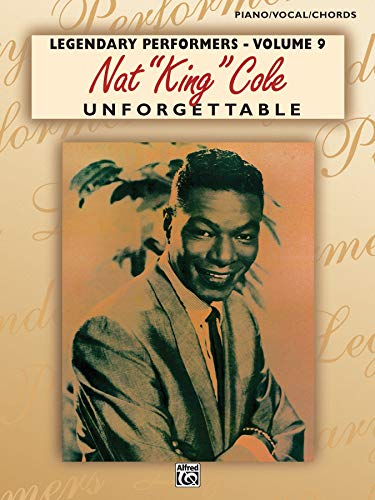 """Nat """"King"""" Cole Unforgettable: Piano/Vocal/Chords"""