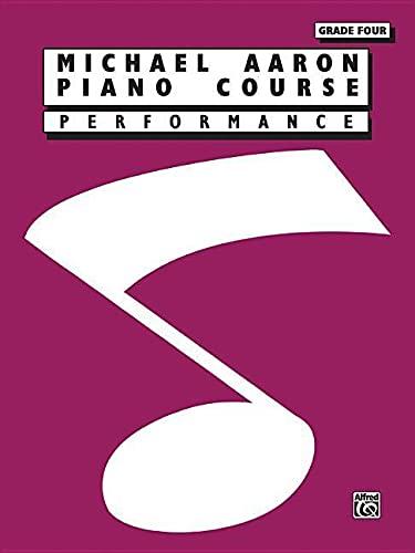 9780897246422: Michael Aaron Piano Course Performance: Grade 4