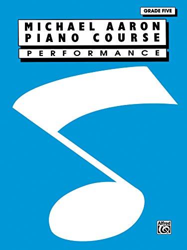 9780897246439: Michael Aaron Piano Course: Performance, Grade 5