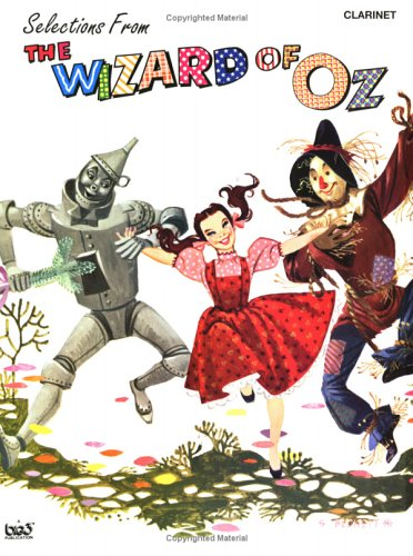 The Wizard of Oz (Selections): Clarinet (0897246829) by Harold Arlen; E. Y. Harburg
