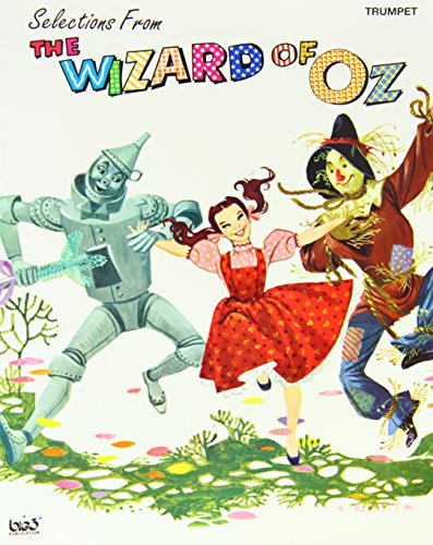 "9780897246835: Selections from ""The Wizard of Oz"": Trumpet"