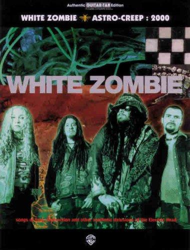 9780897247207: White Zombie Astro-Creep, 2000