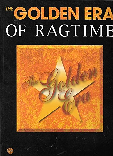 9780897247269: The Golden Era of Ragtime: Piano/Vocal/Chords