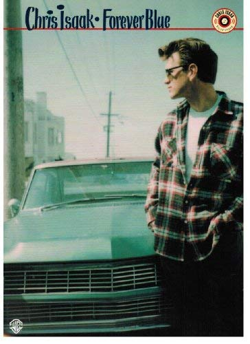Chris Isaak -- Forever Blue: Piano/Vocal/Chords: Isaak, Chris