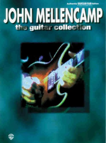 9780897247610: John Mellencamp: The Guitar Collection (Authentic Guitar-Tab Edition)