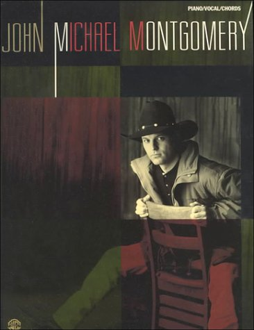 9780897247627: John Michael Montgomery: Piano/Vocal/Chords