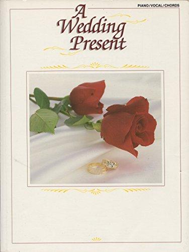 9780897248044: A Wedding Present: Piano/Vocal/Chords