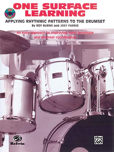 9780897248204: One Surface Learning: Applying Rhythmic Patterns to the Drumset, Book & CD